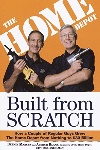 Built from Scratch: How a Couple of Regular Guys Grew The Home Depot from Nothing to $30 Billion de Currency