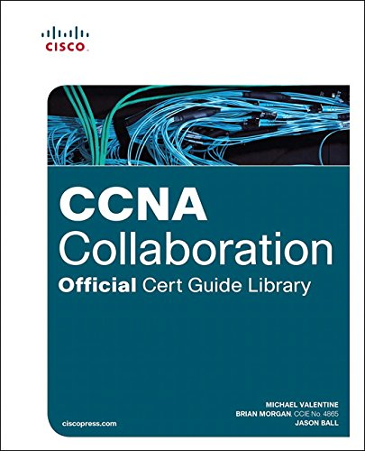 CCNA Collaboration Official Cert Guide Library (Exams CICD 210-060 and CIVND 210-065) de Cisco Press
