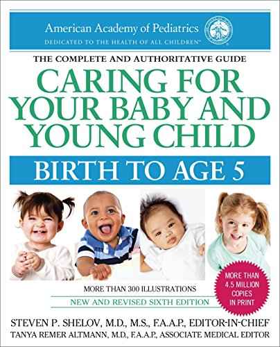 Caring for Your Baby and Young Child, 6th Edition: Birth to Age 5 de Bantam