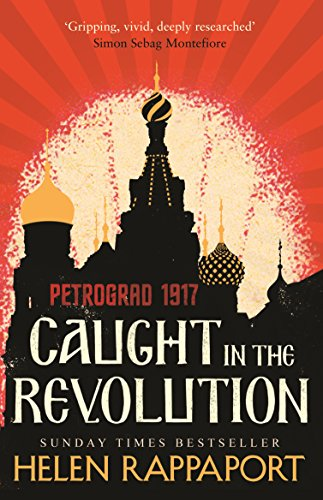 Caught in the Revolution: Petrograd, 1917 de Windmill Books