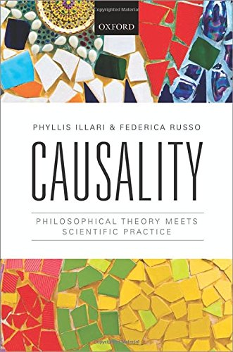 Causality: Philosophical Theory meets Scientific Practice de OUP Oxford