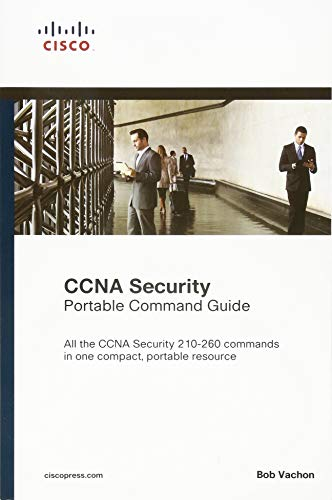 CCNA Security (210-260) Portable Command Guide de Cisco Press