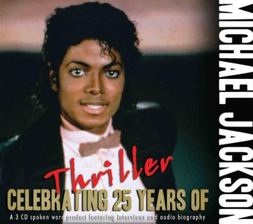 Celebrating The 25 Years Of Thriller [Import anglais] de Chrome Dreams