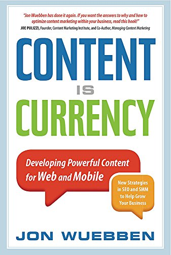 Content is Currency: Developing Powerful Content for Web and Mobile de Nicholas Brealey Publishing US
