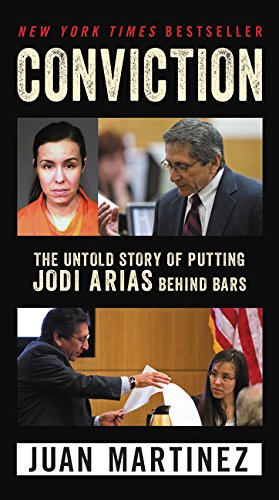 Conviction: The Untold Story of Putting Jodi Arias Behind Bars de William Morrow