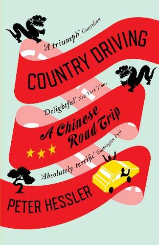 Country Driving: A Chinese Road Trip de Canongate Books Ltd