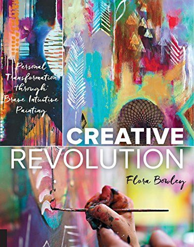 Creative Revolution: Personal Transformation Through Brave Intuitive Painting de Quarry Books