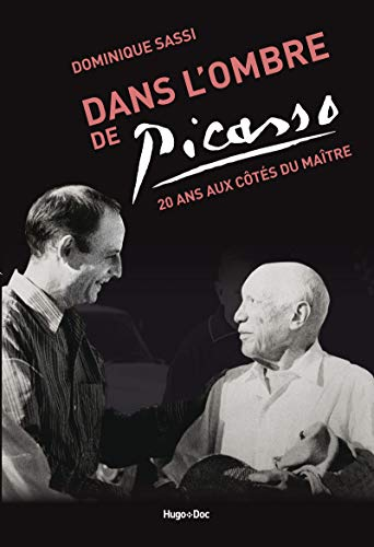 Dans l'ombre de Picasso de Hugo Document