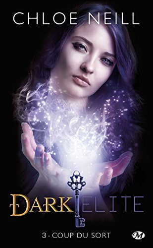 Dark Elite, Tome 3: Coup du sort de Milady