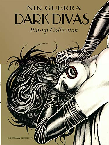 Dark divas : Pin-up collection de Coédition Graph Zeppelin