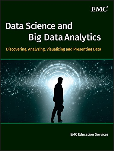 Data Science and Big Data Analytics: Discovering, Analyzing, Visualizing and Presenting Data de John Wiley & Sons