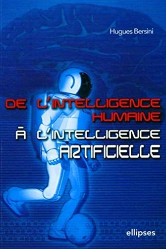 De l'intelligence humaine à l'intelligence artificielle de ELLIPSES