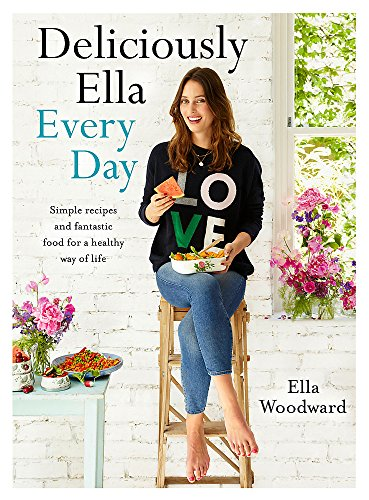 Deliciously Ella Every Day: Simple recipes and fantastic food for a healthy way of life de Yellow Kite