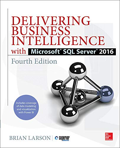 Delivering Business Intelligence With Microsoft SQL Server 2016 de McGraw-Hill Education