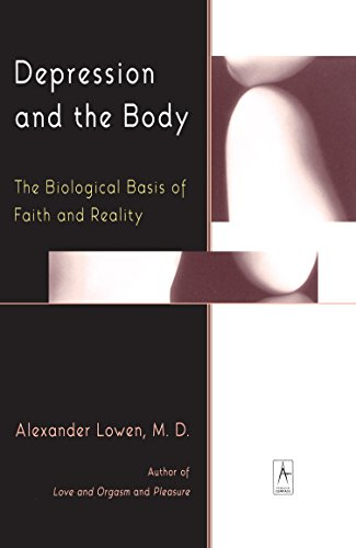 Depression and the Body: The Biological Basis of Faith and Reality de Penguin Books