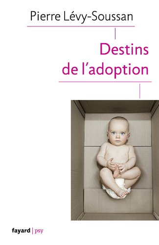 Destins de l'adoption de Fayard