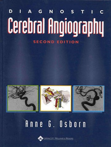 Diagnostic Cerebral Angiography de Lippincott Williams and Wilkins