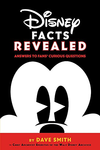 Disney Facts Revealed: Answers to Fans' Curious Questions de Disney Editions