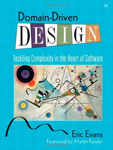 Domain-Driven Design: Tackling Complexity in the Heart of Software de Addison Wesley
