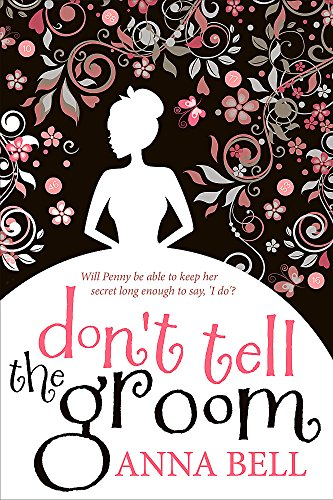 Don't Tell the Groom: a perfect feel-good romantic comedy! de Quercus