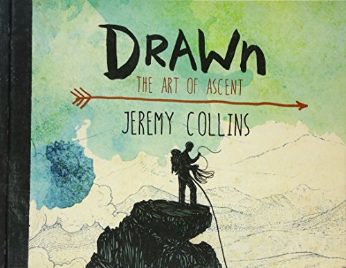 Drawn: The Art of Ascent de Mountaineers Books
