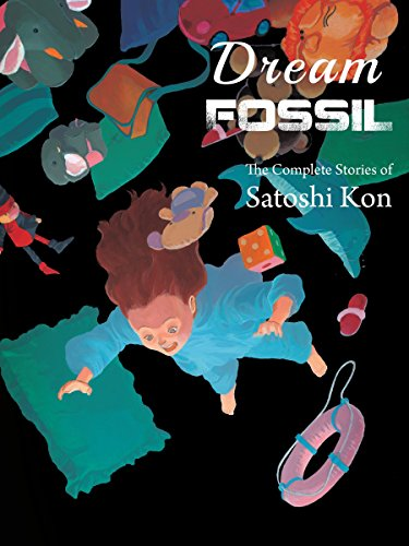 Dream Fossil: The Complete Stories of Satoshi Kon de Vertical Comics