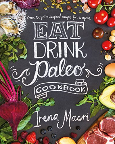 Eat Drink Paleo de Michael Joseph