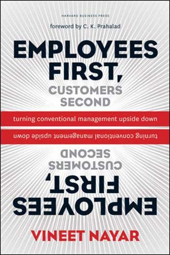 Employees First, Customers Second: Turning Conventional Management Upside Down de Harvard Business Review Press