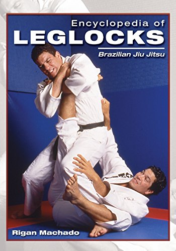 Encyclopedia of Leglocks: Brazilian Jiu Jitsu de Empire Books