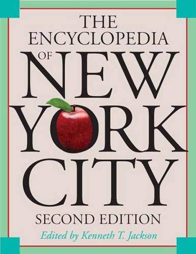 Encyclopedia of New York City 2e - Revised and Expanded de Yale University Press