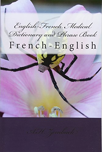 English-French Medical Dictionary and Phrase Book: French-English de Createspace Independent Publishing Platform