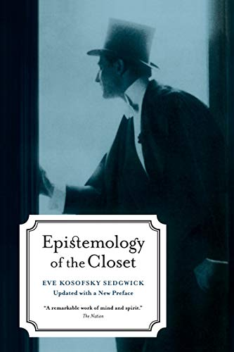 Epistemology of the Closet de University of California Press