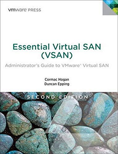 Essential Virtual SAN (VSAN): Administrator's Guide to VMware Virtual SAN de VMware Press