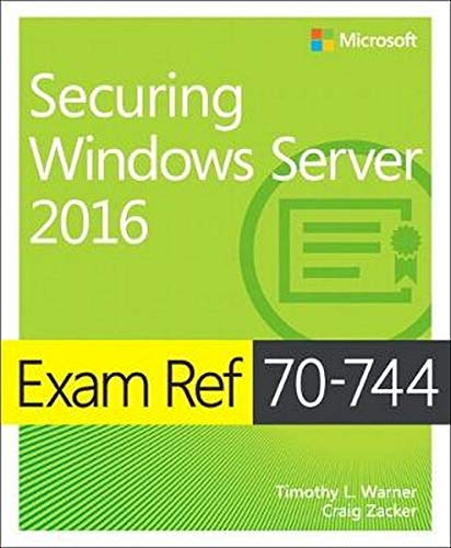 Exam Ref 70-744 Securing Windows Server 2016 de Microsoft Press