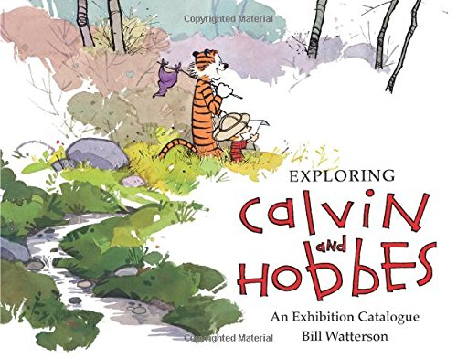 Exploring Calvin and Hobbes: An Exhibition Catalogue de Andrews McMeel