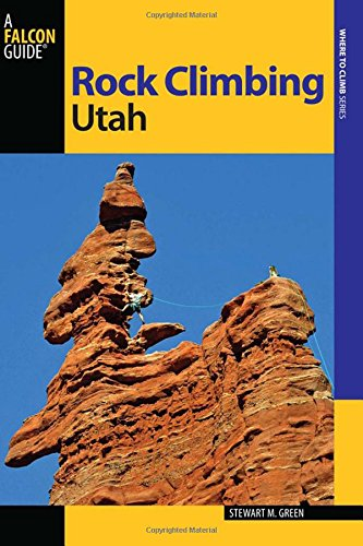 Falcon Guide Rock Climbing Utah de Falcon Guides