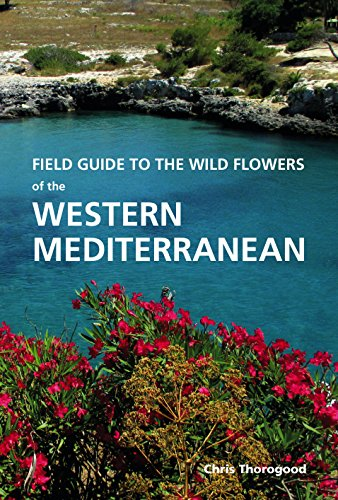 Field Guide to the Wild Flowers of the Western Mediterranean de Kew Publishing