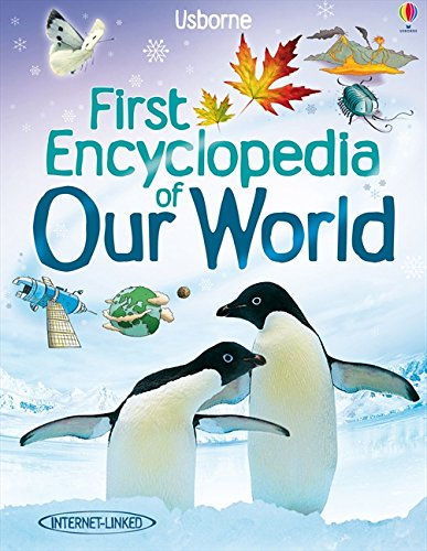 First Encyclopedia of our World de Usborne Publishing Ltd
