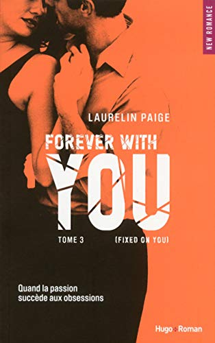 Forever with you - tome 3 (Fixed on you) (03) de Hugo Roman