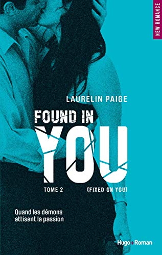 Found in you - tome 2 (Fixed on you) (02) de Hugo Roman
