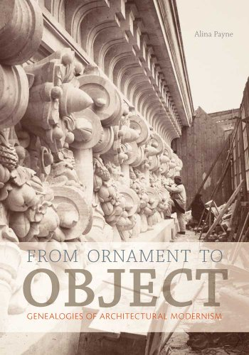 From Ornament to Object - Genealogies of Architectural Modernism de Brand: Yale University Press
