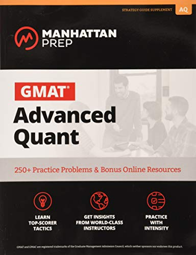 GMAT Advanced Quant: 250+ Practice Problems & Bonus Online Resources de Manhattan Prep Publishing