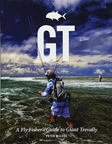 GT: A Fly Fisher's Guide to Giant Trevally de Merlin Unwin Books