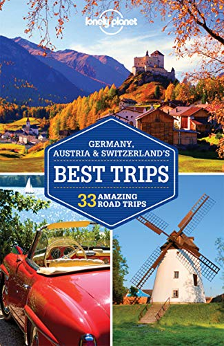 Germany, Austria & Switzerland's Best Trips - 1ed - Anglais de Lonely Planet