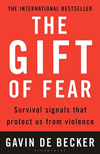 Gift of Fear: Survival Signals That Protect Us from Violence de Bloomsbury Publishing PLC