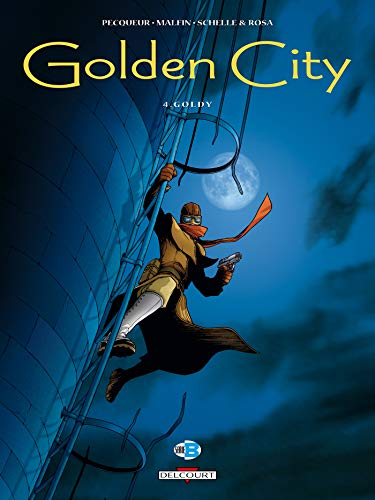 Golden City, tome 4 : Goldy de Delcourt