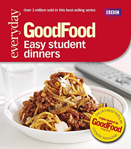 Good Food: Easy Student Dinners: Triple-tested Recipes de BBC Books
