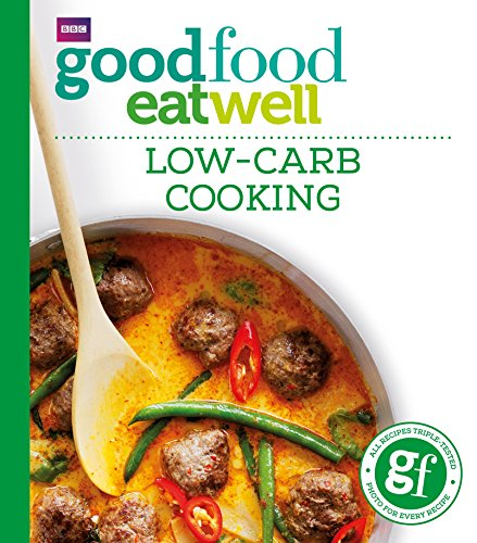 Good Food: Low-Carb Cooking de BBC Books
