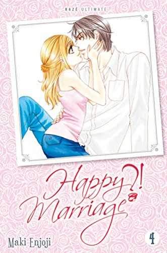 Happy Marriage Ultimate ?! T04 de Kazé Manga
