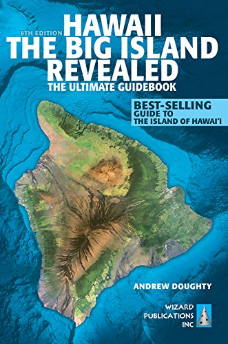 Hawaii: The Big Island Revealed de Wizard Publications